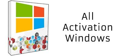 All activation Windows 7, 8, 10 v9.0001 – Full