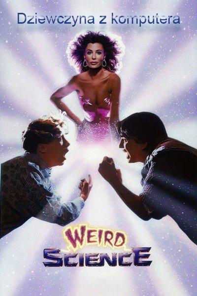 Dziewczyna z komputera / Weird Science (1985) 720p.WEB-HDV-AAC-ZF/ Lektor / PL